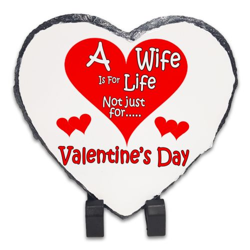 A Wife Is For life Not Just Valentine's Day Rock Slate Photo Frame - Heart (1)